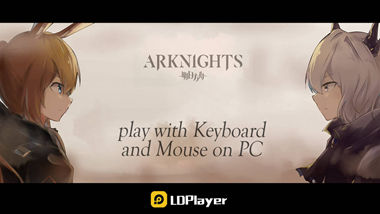 Arknights for PC: How to Download and Play