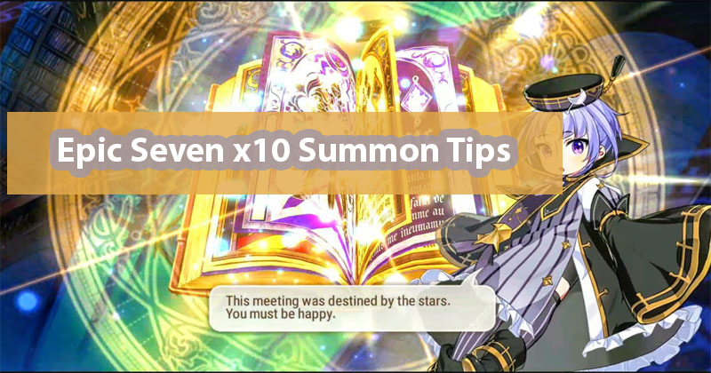 Best Reroll Guide for Epic Seven x10 Summon Tips