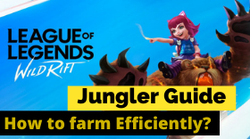 LOL: Wild Rift – How to Farm Efficiently as a Jungler?