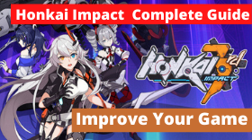 The Ultimate Guide For Honkai Impact – How to Improve at the Game?