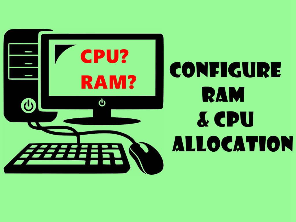How to Configure RAM and CPU Properly for Your Emulator