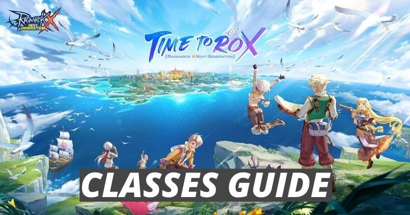 Ragnarok X Next Generation Best Classes Guide