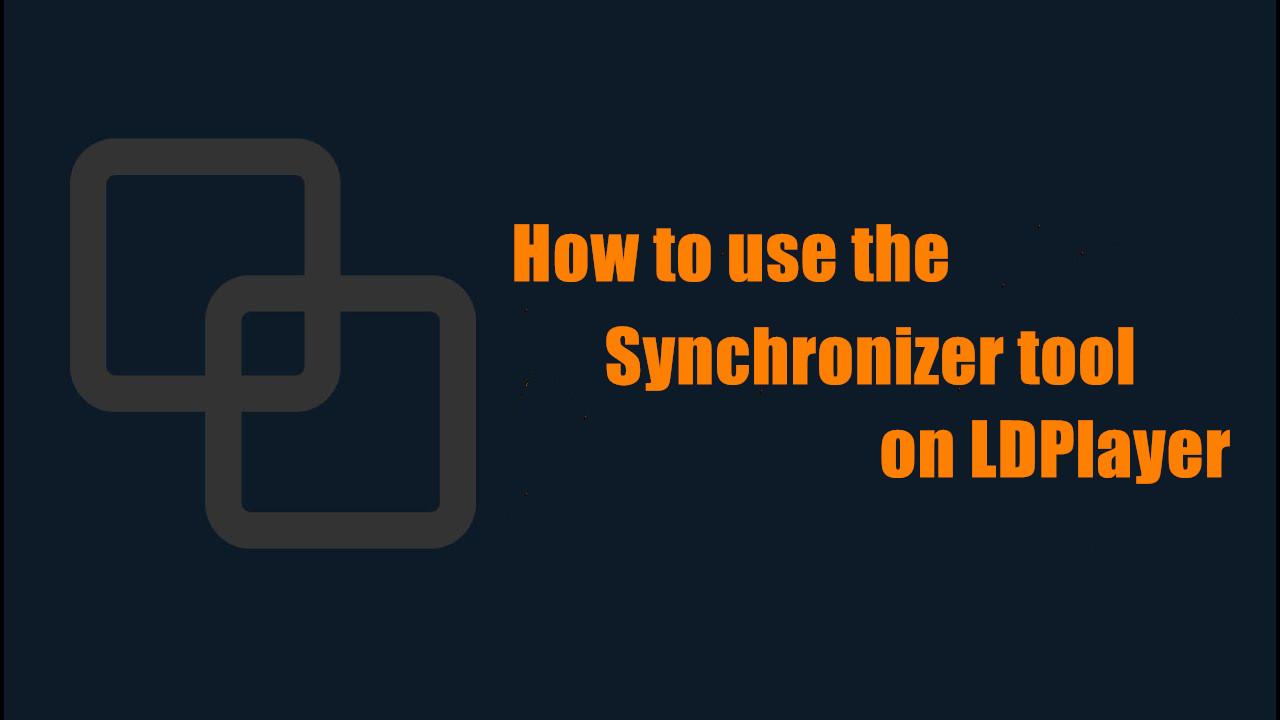 ซิงโครไนซ์อีมูเลเตอร์แอนดรอยด์ | วิธีการใช้เครื่องมือซิงโครไนซ์