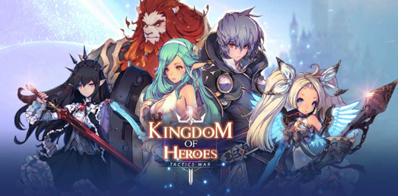 Kingdom of Heroes Tactics War: The List and Fast Reroll